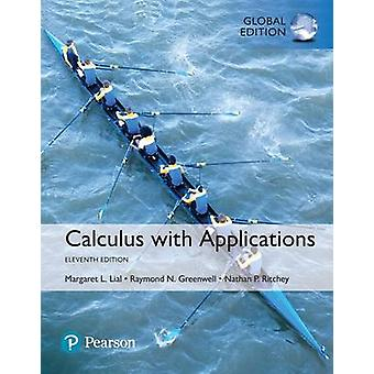 Calculus with Applications with MyMathLab Global Edition by Margaret Lial