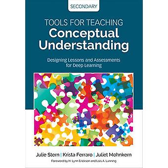 Tools for Teaching Conceptual Understanding Secondary by Julie Stern