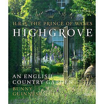 Highgrove  An English Country Garden by HRH the Prince of Wales & Photographs by Marianne Majerus & Photographs by Andrew Butler & Photographs by Andrew Lawson & Text by Bunny Guinness