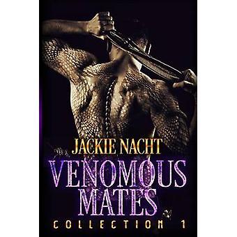 Venomous Mates by Nacht & Jackie