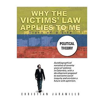 Why the Victims Law Applies to Me by Jaramillo & Christian