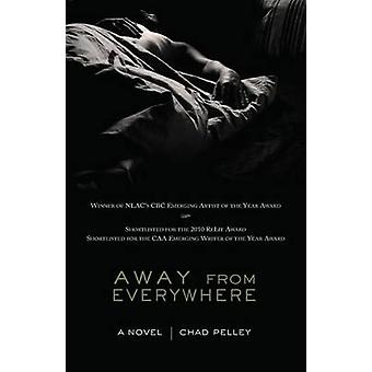 Away from Everywhere by Pelley & Chad