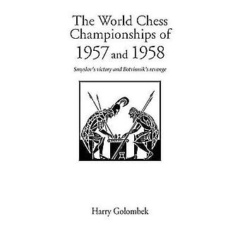 World Chess Championship 1957 and 1958 by Golombek & Harry