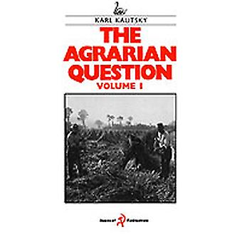 The Agrarian Question Volume 1 by Kautsky & Karl
