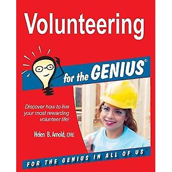 Volunteering for the GENIUS by Arnold & Helen B.