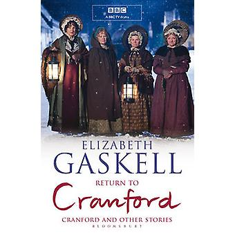 Return to Cranford and Other Stories B Format by Elizabeth Cleghorn Gaskell