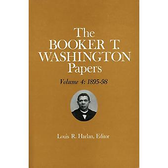 Booker T. Washington Papers Volume 4 - 1895-98. Assistant editors - St