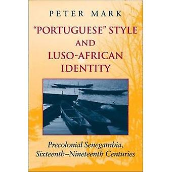 Portuguese Style and Luso-African Identity - Precolonial Senegambia -