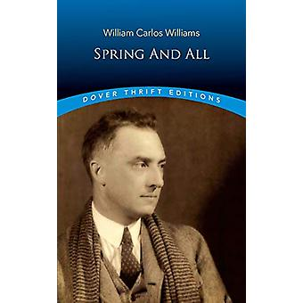 Spring and All by William Carlos Williams - 9780486826929 Book