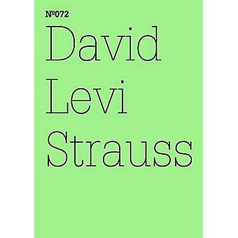 David Levi Strauss - In Case Something Different Happens in the Future