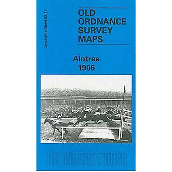 Aintree 1906 - Lancashire Sheet 99.11 by Kay Parrott - 9780850549614 B