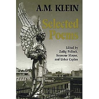 Selected Poems: A M. Klein (Collected Works of A.M. Klein)