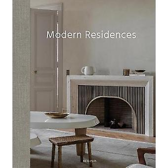 Modern Residences - Inspired Interiors for Contemporary Houses by Wim