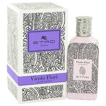 Vicolo Fiori Eau De Parfum Spray By Etro 3.3 oz Eau De Parfum Spray
