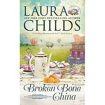 Broken Bone China by Laura Childs - 9780451489647 Book
