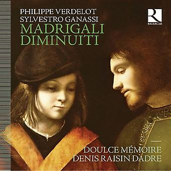 Dadre, Denis Raisin / Doulce Memoire - Madrigali Diminuiti: Music by Verdelot & Ganassi [CD] USA import