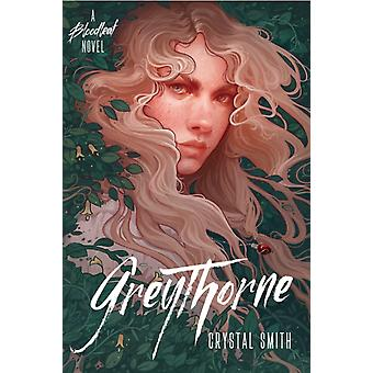 Greythorne par Crystal Smith
