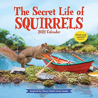 2021 Secret Life of Squirrels Wall Calendar by Rose & Nancy