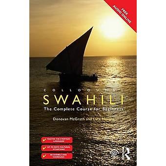 Colloquial Swahili - The Complete Course for Beginners (2nd Revised ed