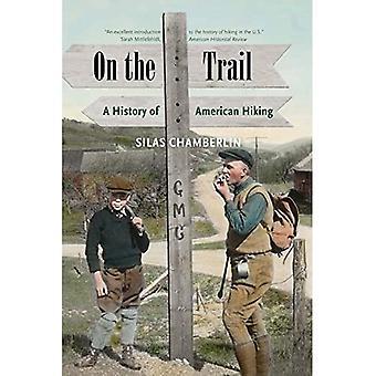 På sporet: en historie af amerikanske vandreture