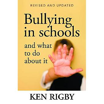 Bullying in Schools and What to Do About it