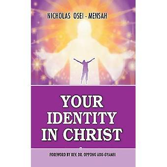 Your Identity In Christ by Oppong Adu-Gyamfi - 9781508763000 Book