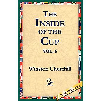 The Inside of the Cup Vol 6. by Sir Winston S Churchill - 97815954014