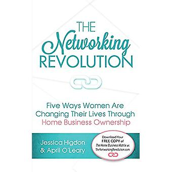 The Networking Revolution - Five Ways Women Are Changing Their Lives T