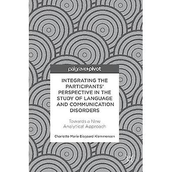Integrating the Participants' Perspective in the Study of Language an