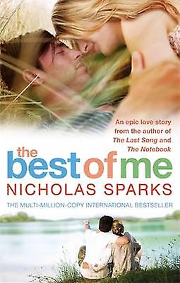 Best of Me 9780751542974 by Nicholas Sparks