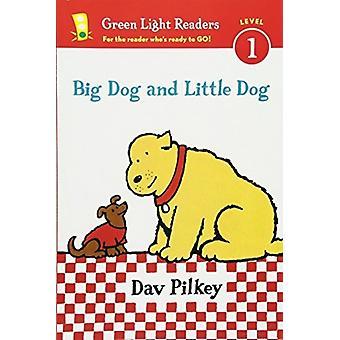 Dav Pilkey & Pilkeyn big dog and little dog reader