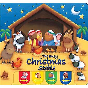Busy Christmas Stable by Juliet David & Illustrated by Sarah Pitt