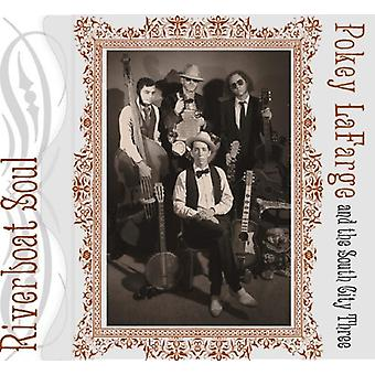 Pokey Lafarge & the South City Three - Riverboat Soul [CD] USA import