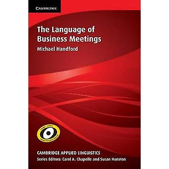 Language of Business Meetings by Michael Handford