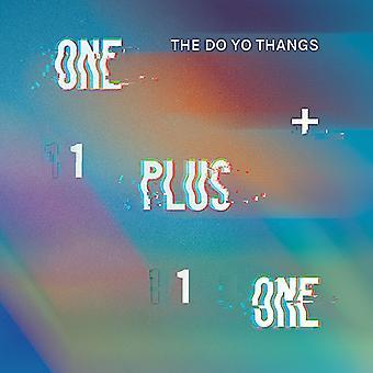 Do Yo Thangs - One Plus One / Indecisive [Vinyl] USA import