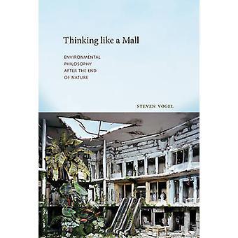 Tänkande som en Mall - Miljöfilosofi efter slutet av Natur
