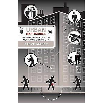 Urbanos pesadelos - os meios de comunicação - o direito - e o pânico Moral sobre th