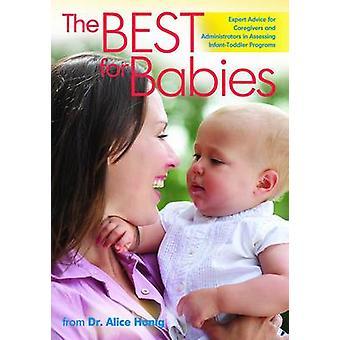 The Best for Babies - Expert Advice for Assessing Infant-Toddler Progr