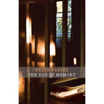 De hond van geheugen door Helen Farish - 9781780373188 boek