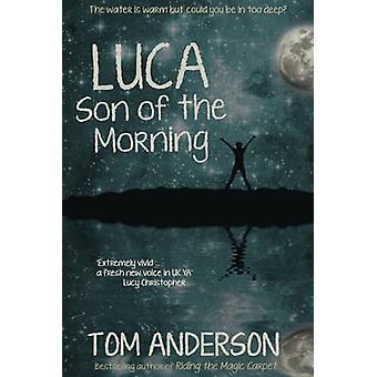 ルカ - トム ・ アンダーソン - 9781783757947 本による朝の息子