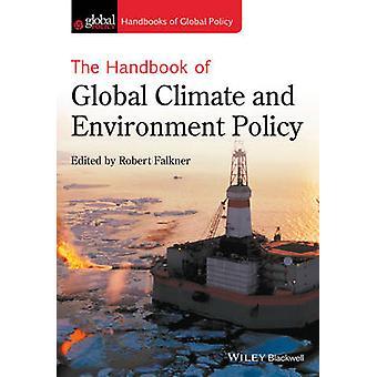 Das Handbuch des globalen Klima- und Umweltpolitik von Robert Falkn