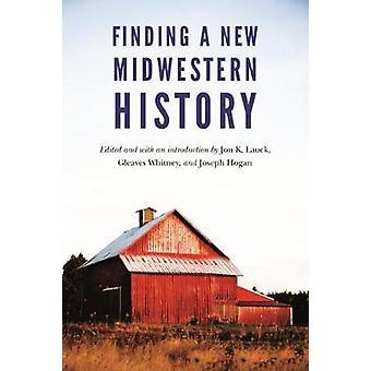 Encontrar una nueva historia Midwestern por encontrar una nueva historia Midwestern