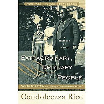 Extraordinary, Ordinary People: A Memoir of Family