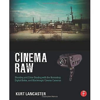 Cinema Raw: Schieten en kleurcorrectie met de Ikonoskop digitale Bolex en de Blackmagic Cinema camera 's