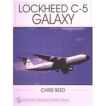 Galaxie de Lockheed C-5 (Schiffer Military History Book)