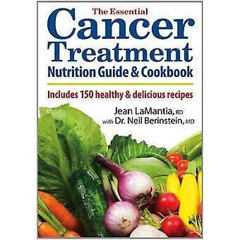 Le Guide de Nutrition pour le traitement du Cancer essentiel et livre de recettes