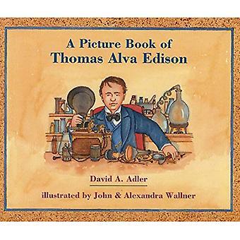 Een prentenboek van Thomas Alva Edison (prentenboek biografieën)
