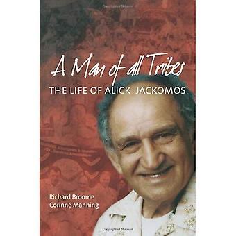Un hombre de todas las tribus: la vida de Alick Jackomos
