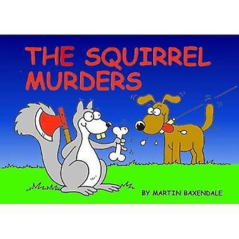 Les meurtres de l'écureuil