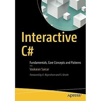 Interaktiva C#: Fundamenta, centrala begrepp och mönster